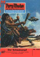 Perry Rhodan 456: Der Schaukampf (Heftroman)