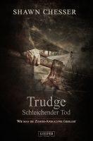 Trudge - Schleichender Tod