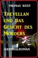 Trevellian und das Gesicht des Mörders