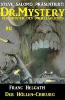 Dr. Mystery #11: Der Höllen-Chirurg