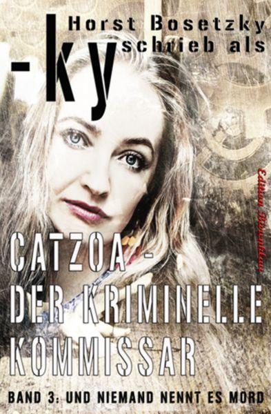 CATZOA #3: Und niemand nennt es Mord