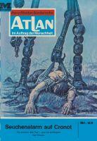 Atlan 23: Seuchenalarm auf Cronot (Heftroman)