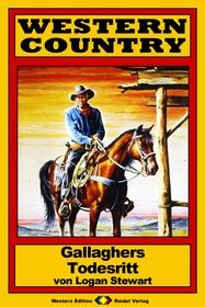 WESTERN COUNTRY 142: Gallaghers Todesritt