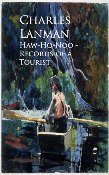 Haw-Ho-Noo - Records of a Tourist