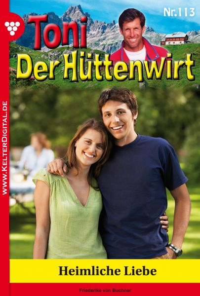 Toni der Hüttenwirt 113 – Heimatroman