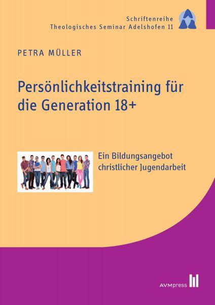 Persönlichkeitstraining für die Generation 18+