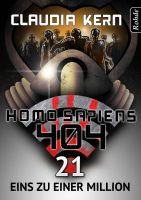 Homo Sapiens 404 Band 21: Eins zu einer MiIlion