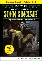 John Sinclair Gespensterkrimi Collection 1 - Horror-Serie