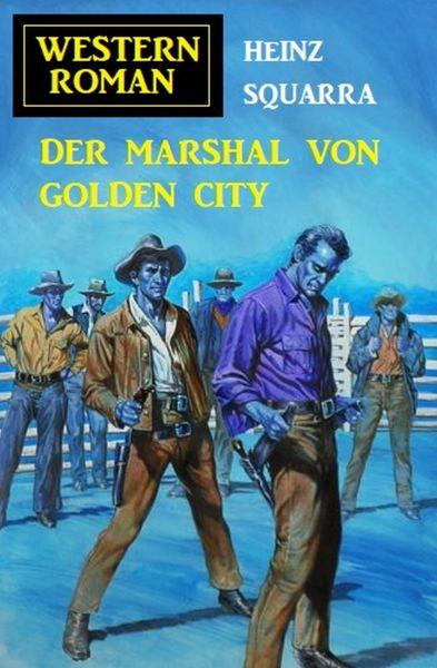 Der Marshal von Golden City