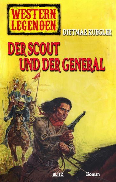Western Legenden 42: Der Scout und der General