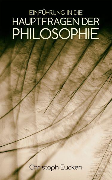 Einführung in die Hauptfragen der Philosophie