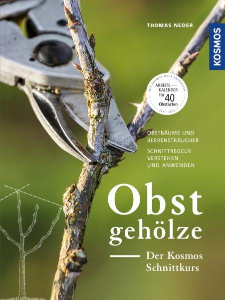 Obstgehölze - Der KOSMOS Schnittkurs