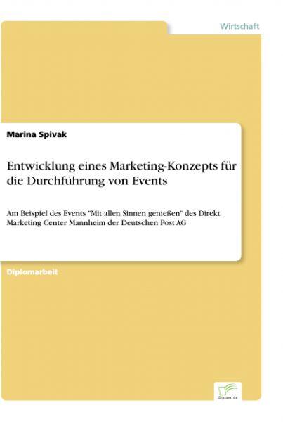 Entwicklung eines Marketing-Konzepts für die Durchführung von Events