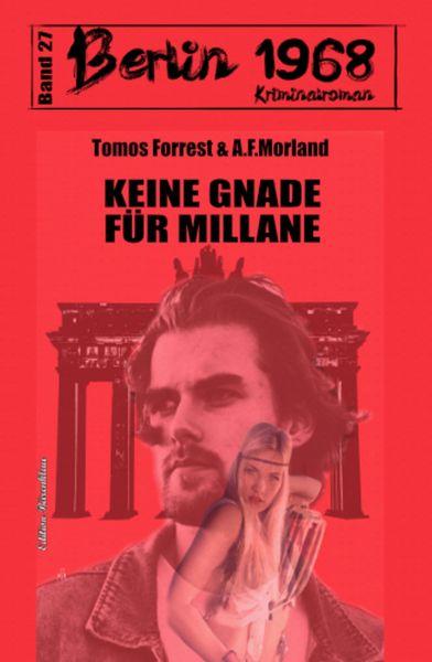 Keine Gnade für Millane Berlin 1968 Kriminalroman Band 27