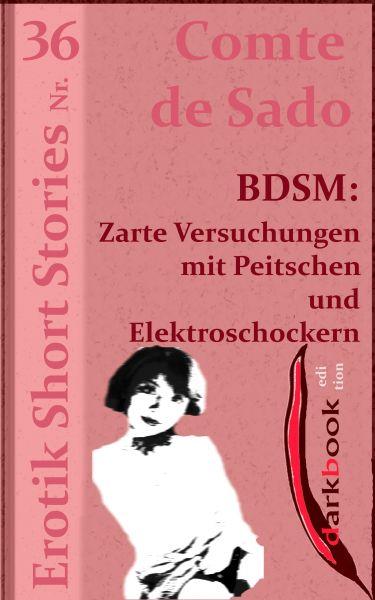 BDSM: Zarte Versuchungen mit Peitschen und Elektroschockern
