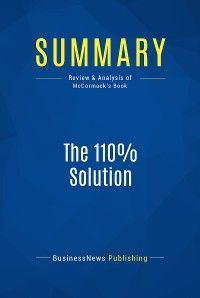 Summary: The 110% Solution