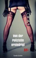 Von der Polizistin erniedrigt