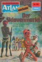 Atlan 158: Der Sklavenmarkt (Heftroman)