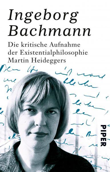 Die kritische Aufnahme der Existentialphilosophie Martin Heideggers