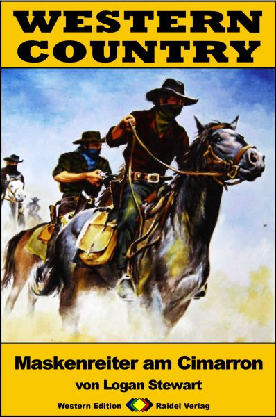 WESTERN COUNTRY 244: Maskenreiter am Cimarron