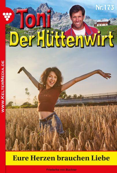 Toni der Hüttenwirt 173 – Heimatroman