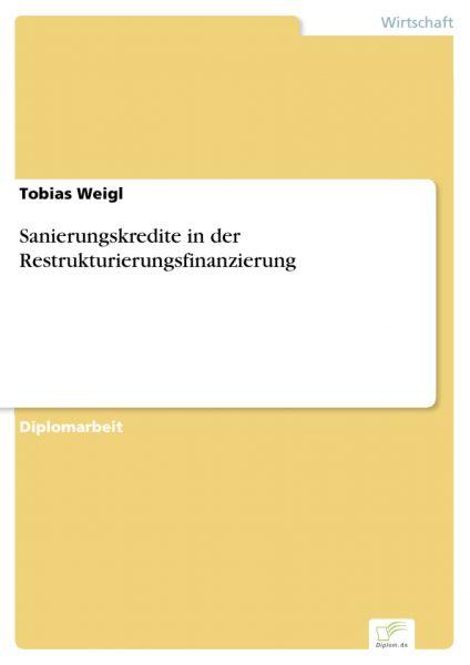 Sanierungskredite in der Restrukturierungsfinanzierung