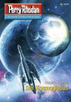 Perry Rhodan 2774: Der Kosmoglobus (Heftroman)