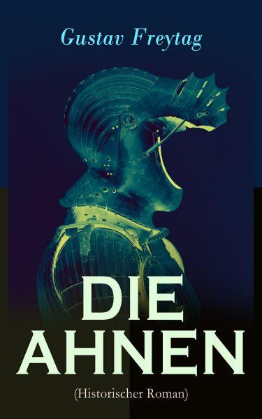 DIE AHNEN (Historischer Roman)