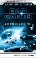 Bad Earth 11 - Science-Fiction-Serie