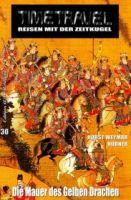 Timetavel 30: Die Mauer des gelben Drachen