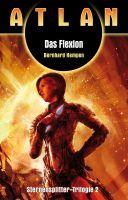 ATLAN Sternensplitter 2: Das Flexion