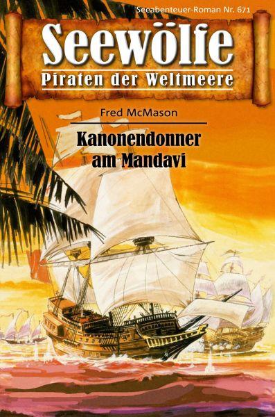 Seewölfe - Piraten der Weltmeere 671