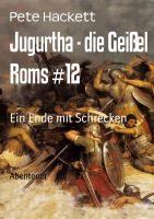 Jugurtha - die Geißel Roms #12