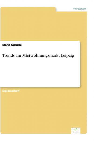 Trends am Mietwohnungsmarkt Leipzig