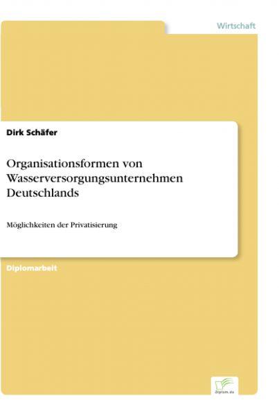 Organisationsformen von Wasserversorgungsunternehmen Deutschlands