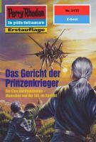 Perry Rhodan 2133: Das Gericht der Prinzenkrieger (Heftroman)