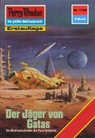 Perry Rhodan 1336: Der Jäger von Gatas (Heftroman)