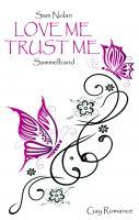 Love me - Trust me