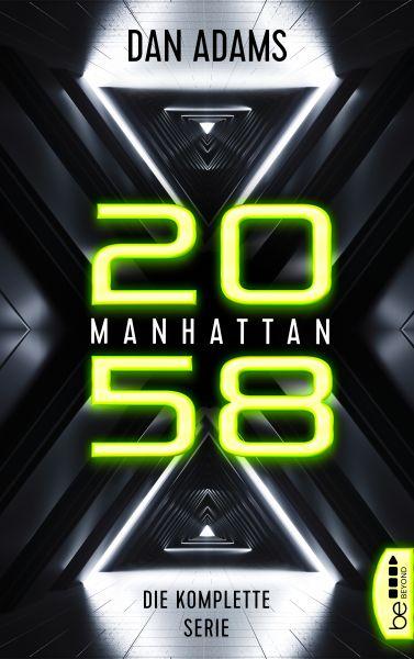 Manhattan 2058 - Die komplette Serie