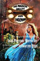 Lelah Phermon - Herrin der schwarzen Vögel