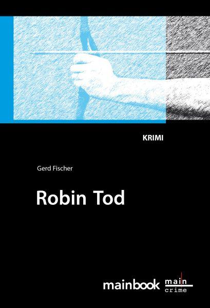 Robin Tod: Frankfurt-Krimi