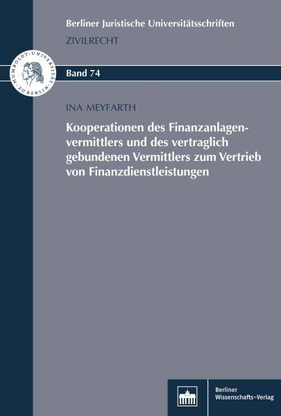 Kooperationen des Finanzanlagenvermittlers und des vertraglich gebundenen Vermittlers zum Vertrieb v
