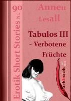 Tabulos III - Verbotene Früchte