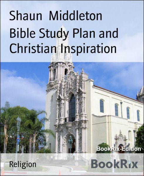 Bible Study Plan and Christian Inspiration