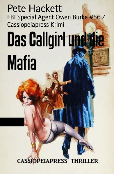 Das Callgirl und die Mafia