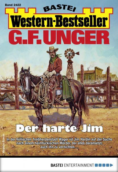 G. F. Unger Western-Bestseller 2422 - Western