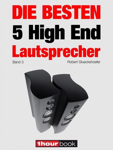Die besten 5 High End-Lautsprecher (Band 3)