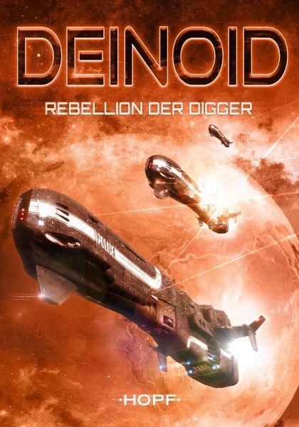 Deinoid 1: Rebellion der Digger