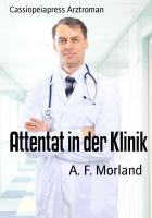 Attentat in der Klinik