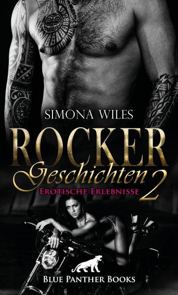 Rocker Geschichten 2 | Erotische Erlebnisse